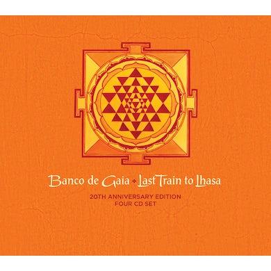 Banco de Gaia LAST TRAIN TO LHASA: 20TH ANNIVERSARY EDITION CD