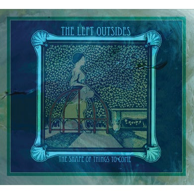 LEFT OUTSIDES SHAPE OF THINGS TO COME CD