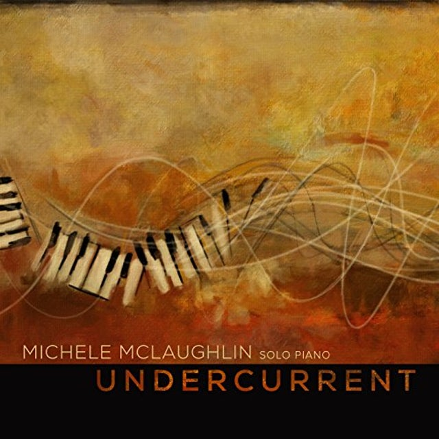 MICHELE MCLAUGHLIN UNDERCURRENT CD