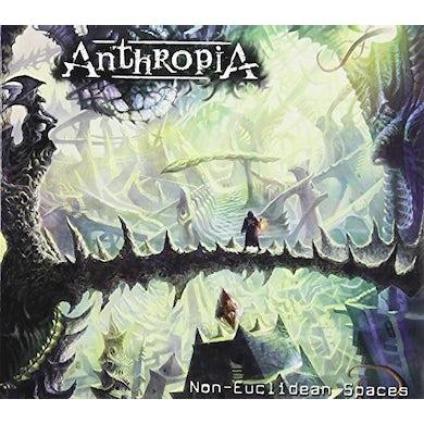 Anthropia NON-EUCLIDEAN SPACES CD