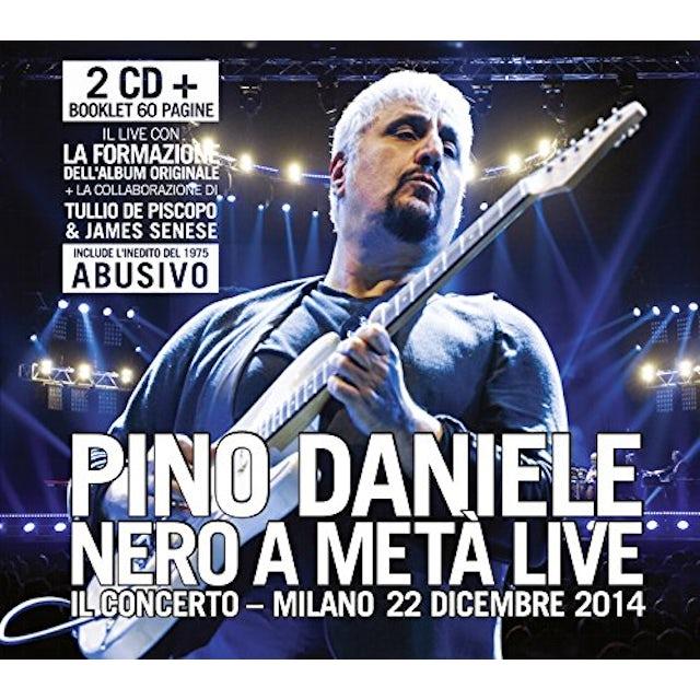 Pino Daniele NERO A META LIVE-IL CONCERTO-MILANO CD