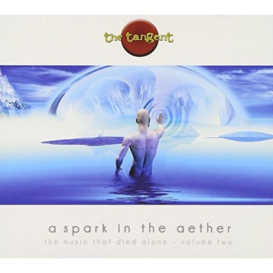 Tangent SPARK IN THE AETHER-MUSIC THAT DIED CD