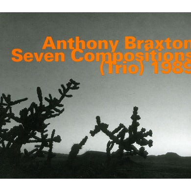 Anthony Braxton SEVEN COMPOSITIONS (TRIO) 1989 CD