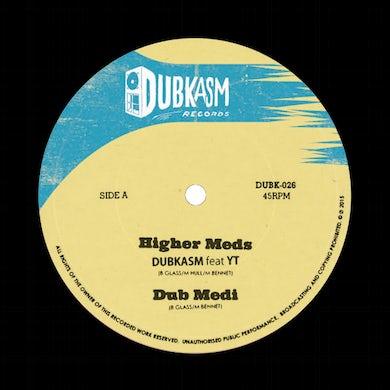 Dubkasm HIGHER MEDS / COMING IN RUFF Vinyl Record
