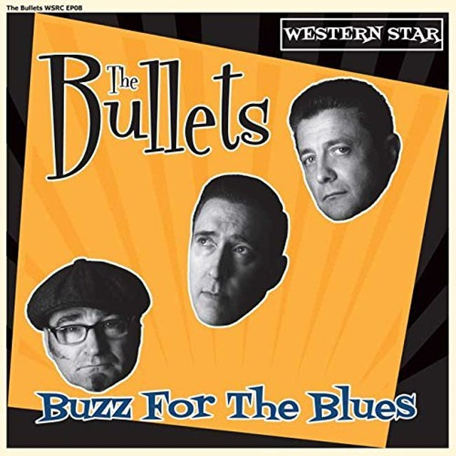 Bullets BUZZ FOR THE BLUES Vinyl Record