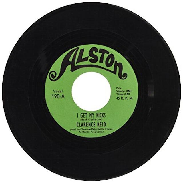 Clarence Reid I GET MY KICKS Vinyl Record