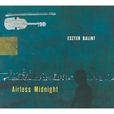 Eszter Balint AIRLESS MIDNIGHT CD