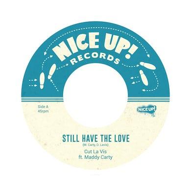 Cut La Vis STILL HAVE THE LOVE Vinyl Record