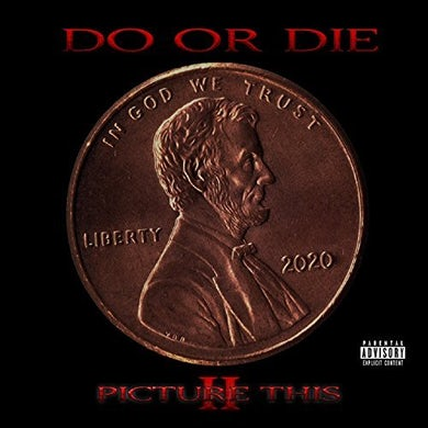 Do Or Die PICTURE THIS 2 CD