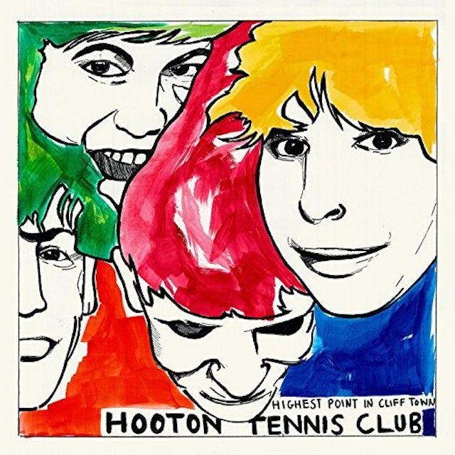 HOOTON TENNIS CLUB HIGHEST POINT IN CLIFF TOWN Vinyl Record