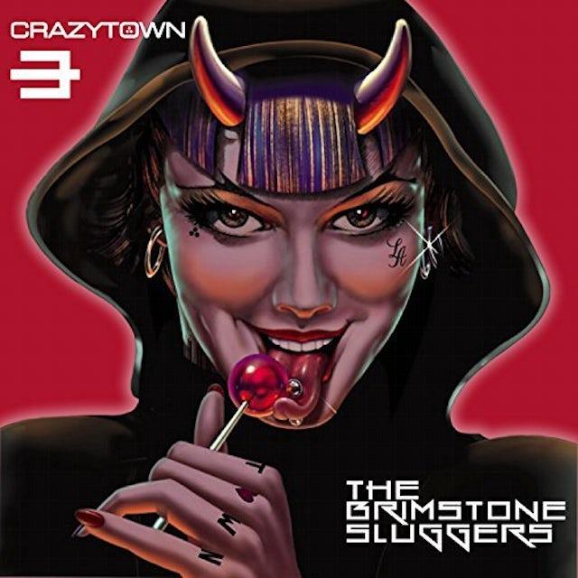 Crazy Town BRIMSTONE SLUGGERS CD