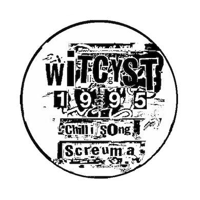 WITCYST SCREUMA / CHILLI SONG Vinyl Record