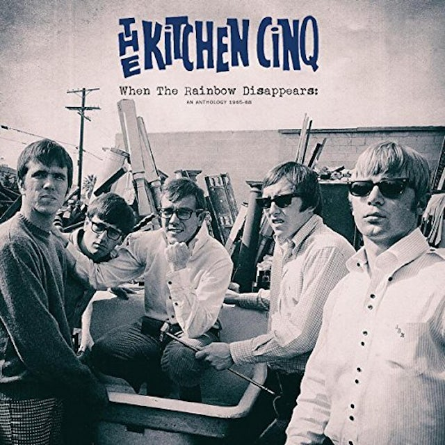 KITCHEN CINQ WHEN THE RAINBOW DISAPPEARS: ANTHOLOGY 1965-68 CD