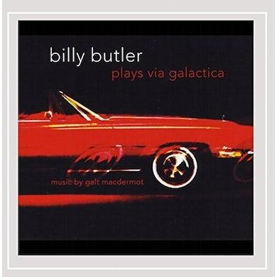 Galt Macdermot BILLY BUTLER PLAYS VIA GALACTICA CD