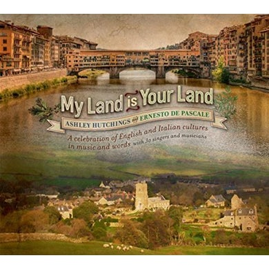 Ashley Hutchings MY LAND IS YOUR LAND CD