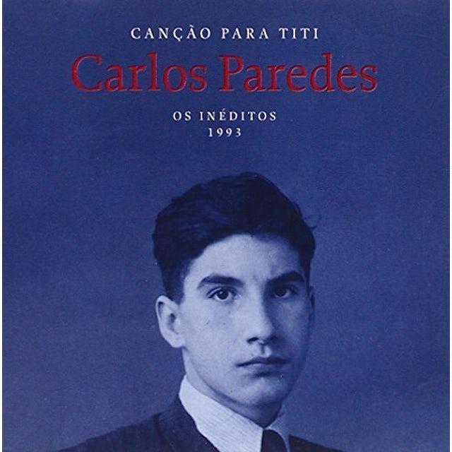 Carlos Paredes CANCOES PARA TITI CD