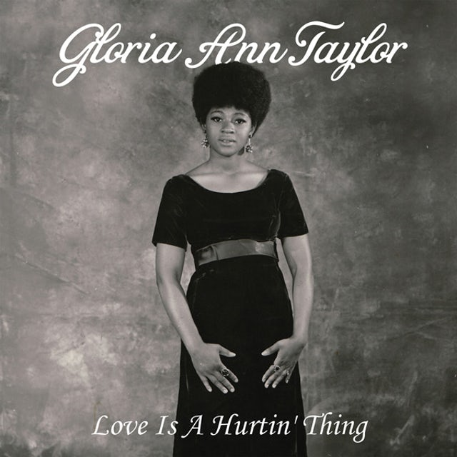 Gloria Ann Taylor LOVE IS A HURTIN THING Vinyl Record - UK Release