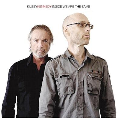 KILBEY KENNEDY INSIDE WE ARE THE SAME (WHITE VINYL) Vinyl Record