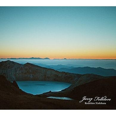 Kenichiro Nishihara JAZZY FOLKLORE CD