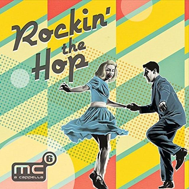 MC6 A Cappella ROCKIN THE HOP CD