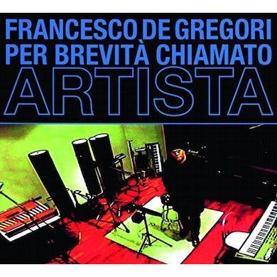 Francesco De Gregori PER BREVITA' CHIAMATO ARTISTA CD