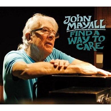 John Mayall FIND A WAY TO CARE CD
