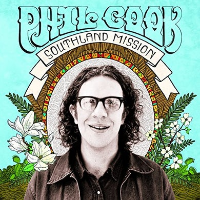 Phil Cook SOUTHLAND MISSION Vinyl Record