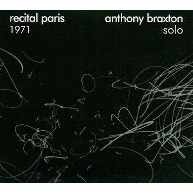 ANTHONY BRAXTON SOLO: RECITAL PARIS 1971 CD
