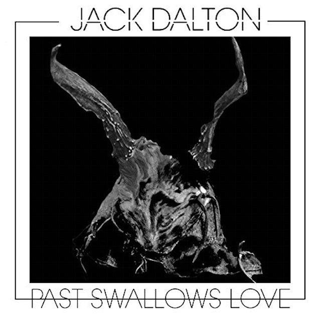 Jack Dalton PAST SWALLOWS LOVE CD