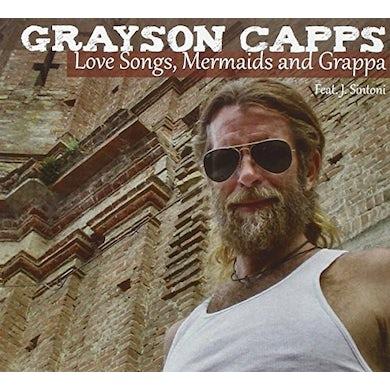 Grayson Capps LOVE SONGS/MERMAIDS & GRA CD