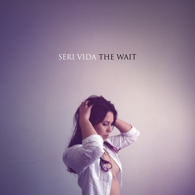 SERI VIDA WAIT Vinyl Record