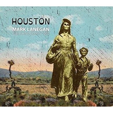 Mark Lanegan HOUSTON: PUBLISHING DEMOS 2002 Vinyl Record