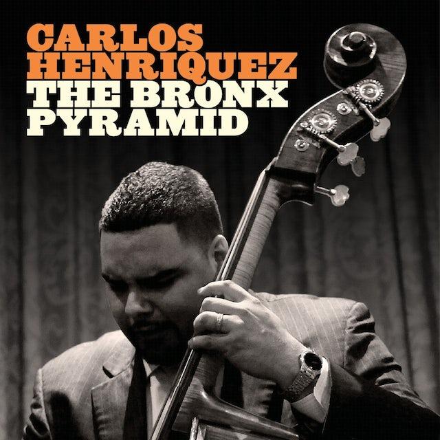 Carlos Henriquez BRONX PYRAMID CD