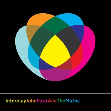 John Foxx & The Maths INTERPLAY / THE SHAPE OF THINGS Vinyl Record