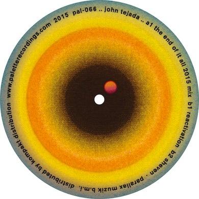 John Tejada END OF IT ALL 2015 MIX Vinyl Record