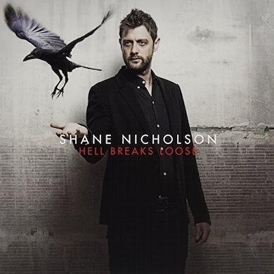 Shane Nicholson HELL BREAKS LOOSE Vinyl Record