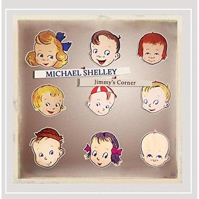 Michael Shelley JIMMY'S CORNER CD