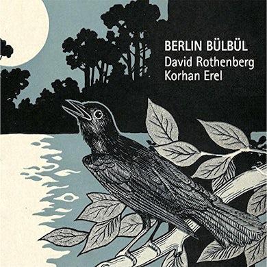 David Rothenberg BERLIN BULBUL CD