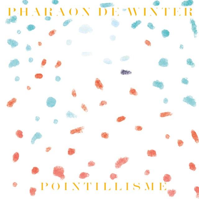 PHARAON DE WINTER POINTILLISME Vinyl Record