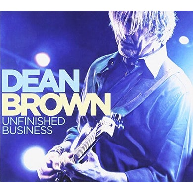 Dean Brown UNFINISHED BUSINESS CD