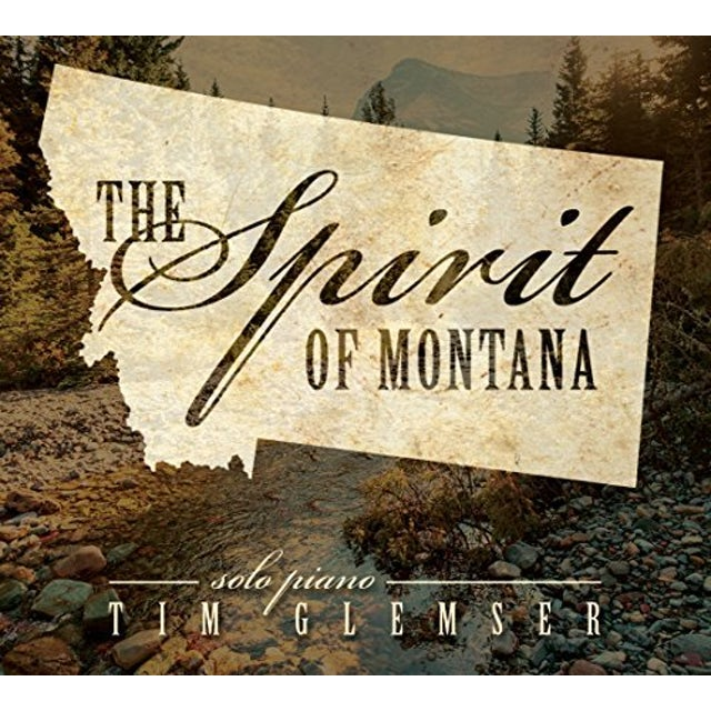 Tim Glemser SPIRIT OF MONTANA CD