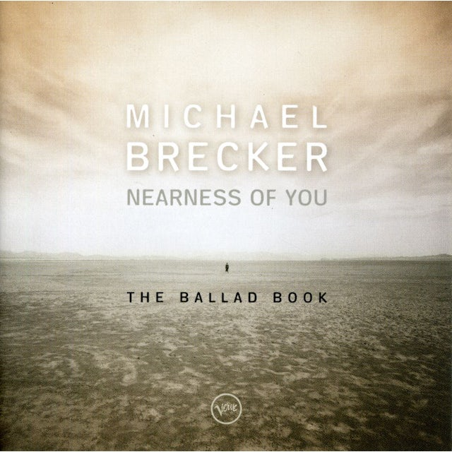 Michael Brecker NEARNESS OF YOU-THE BALLAD BOO CD