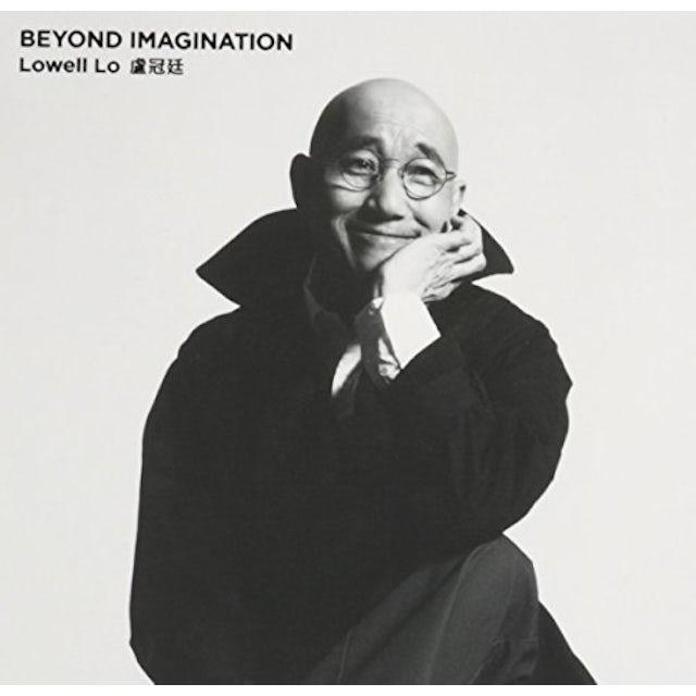 Lowell Lo BEYOND IMAGINATION CD