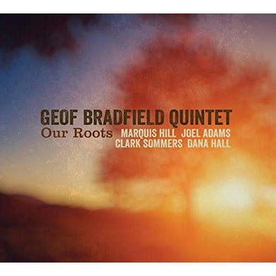 Geof Bradfield OUR ROOTS CD