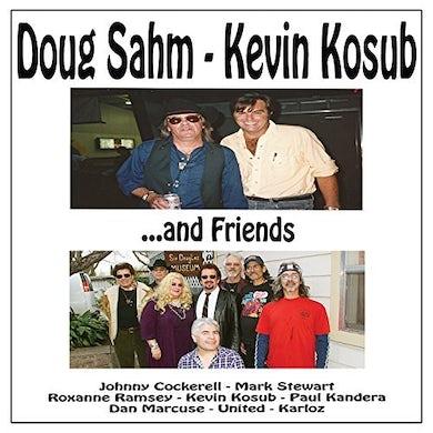 DOUG SAHM KEVIN KOSUB & FRIENDS CD
