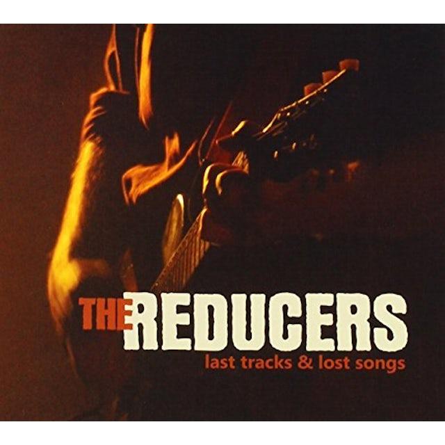 Reducers LAST TRACKS & LOST SONGS CD