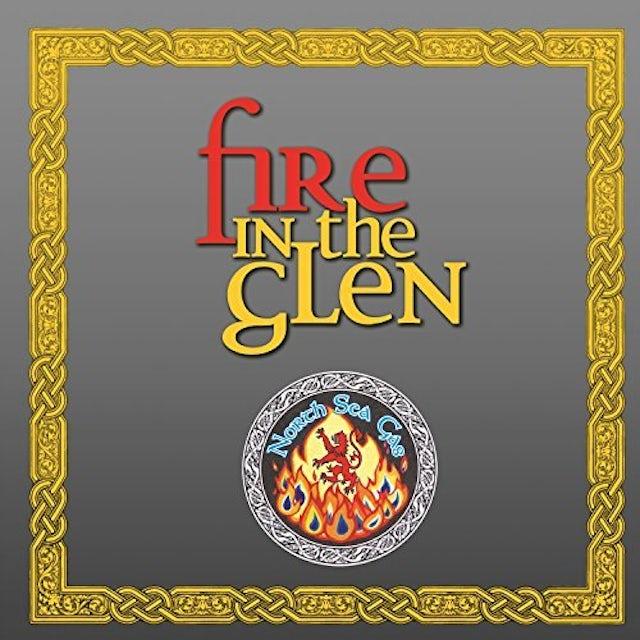North Sea Gas FIRE IN THE GLEN CD