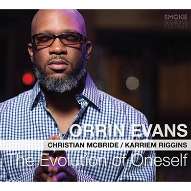 Orrin Evans THE EVOLUTION OF ONESELF CD