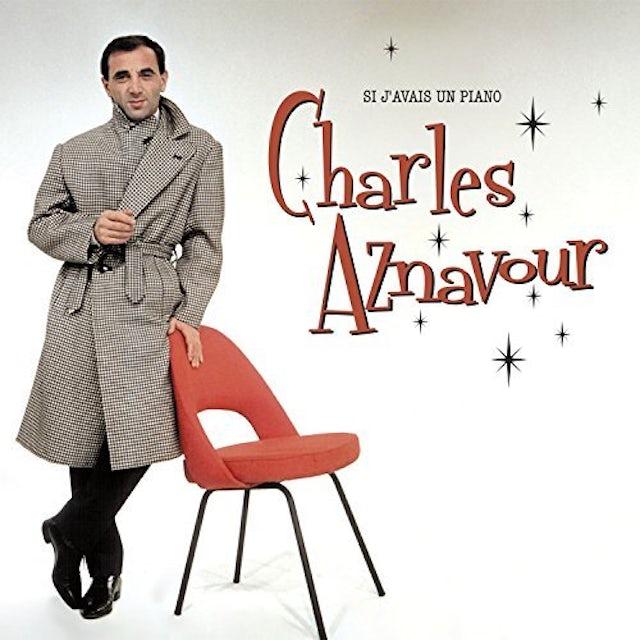 Charles Aznavour SI J'AVAIS UN PIANO CD