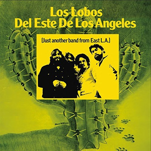 Los Lobos JUST ANOTHER BAND FROM EAST LA CD